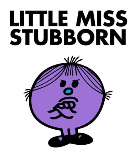 stubborn 1